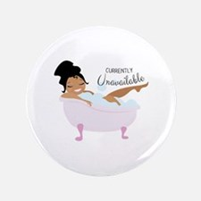 "Currently Unavailable 3.5"" Button"