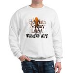 Hell Hath No Fury - Trucker's Wife Sweatshirt