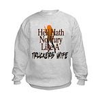 Hell Hath No Fury - Trucker's Wife Kids Sweatshirt
