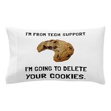 Tech Support Cookies Pillow Case