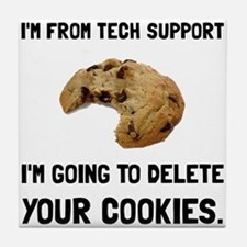 Tech Support Cookies Tile Coaster