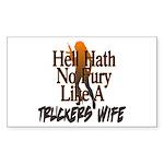 Hell Hath No Fury - Trucker's Sticker (Rectangle)