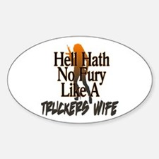 Hell Hath No Fury - Trucker's Wife Decal
