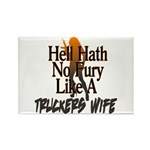 Hell Hath No Fury - Trucker's Wif Rectangle Magnet