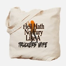 Hell Hath No Fury - Trucker's Wife Tote Bag