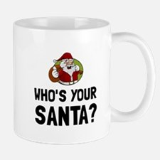 Who Is Your Santa Mugs