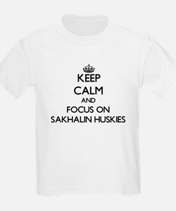Keep calm and focus on Sakhalin Huskies T-Shirt