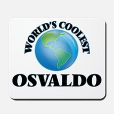 World's Coolest Osvaldo Mousepad