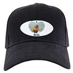I LOVE BIRDS Black Cap