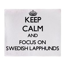 Keep calm and focus on Swedish Lapph Throw Blanket