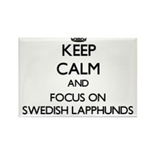 Keep calm and focus on Swedish Lapphunds Magnets