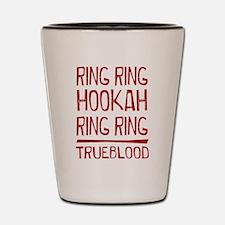 Ring Ring Hookah True Blood Shot Glass