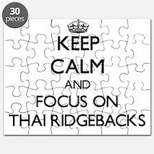 Keep calm and focus on Thai Ridgebacks Puzzle