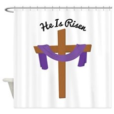 He Is Risen Shower Curtain