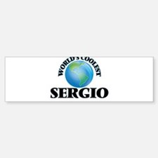 World's Coolest Sergio Bumper Bumper Bumper Sticker