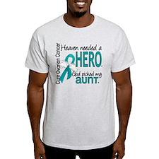 Heaven Needed Hero Ovarian Cancer T-Shirt