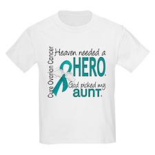 Heaven Needed Hero Ovarian Canc T-Shirt