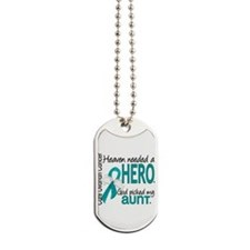 Heaven Needed Hero Ovarian Cancer Dog Tags