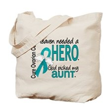 Heaven Needed Hero Ovarian Cancer Tote Bag