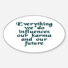 Everything we do - Sticker (Oval)