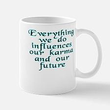 Everything we do - Mug