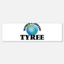 World's Coolest Tyree Bumper Bumper Bumper Sticker
