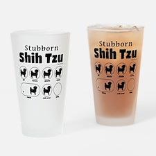 Stubborn Shih Tzu v2 Drinking Glass