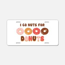 Go Nuts for Donuts Aluminum License Plate