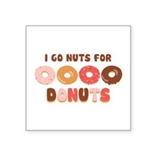 Go Nuts for Donuts Sticker