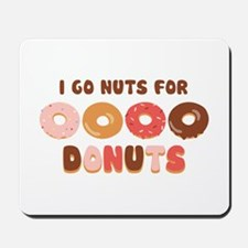 Go Nuts for Donuts Mousepad