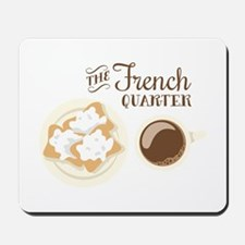 The French Quarter Beignets Mousepad