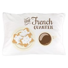 The French Quarter Beignets Pillow Case