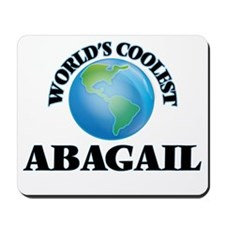 World's Coolest Abagail Mousepad