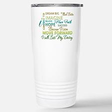 Cute Inspirational sayings Travel Mug
