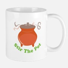 Stir The Pot Mugs