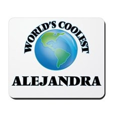 World's Coolest Alejandra Mousepad