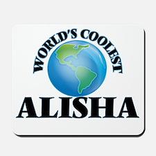 World's Coolest Alisha Mousepad