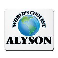 World's Coolest Alyson Mousepad