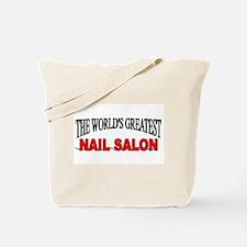 """The World's Greatest Nail Salon"" Tote Bag"
