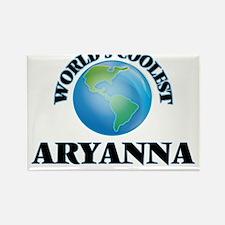 World's Coolest Aryanna Magnets