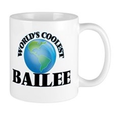 World's Coolest Bailee Mugs