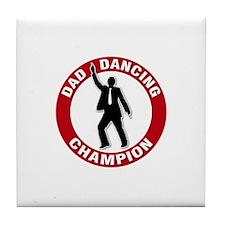 Dad Dancing Champion Tile Coaster