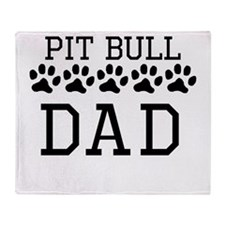 Pit Bull Dad Throw Blanket