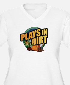 playsindirt.jpg Plus Size T-Shirt