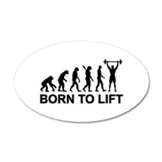 Evolution born to lift weigh Wall Decal