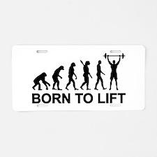 Evolution born to lift weig Aluminum License Plate