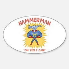 Hammerman! Oval Decal