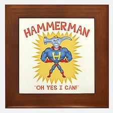 Hammerman! Framed Tile