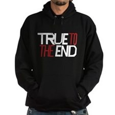 True To The End Hoodie