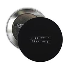 """Do Not Read This Embossed Labels 2.25"""" Button (10"""